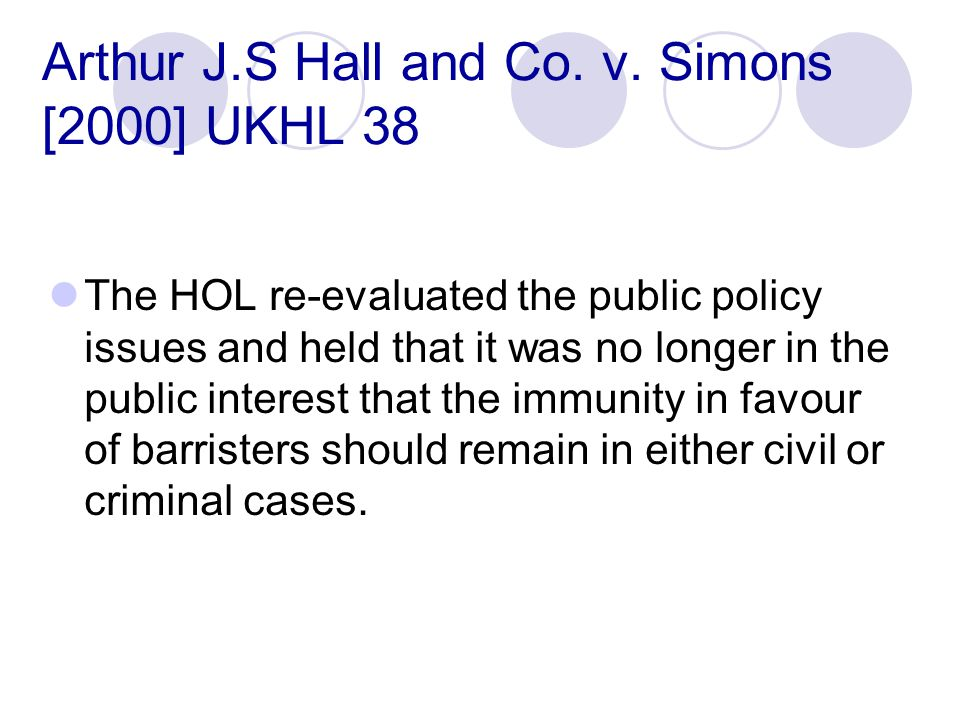 Arthur J.S Hall and Co. v. Simons [2000] UKHL 38